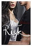 The Risk: O dilema de Brenna e Jake (Briar U Livro 2) (Portuguese Edition)