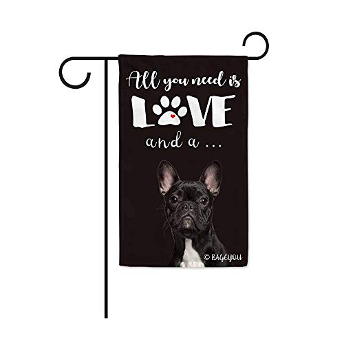 BAGEYOU All You Need is Love and a Dog Frenchie Decorative Garden Flag for Outside Cute Puppy Paws Black Background 12.5X18 Inch Printed Double Sided