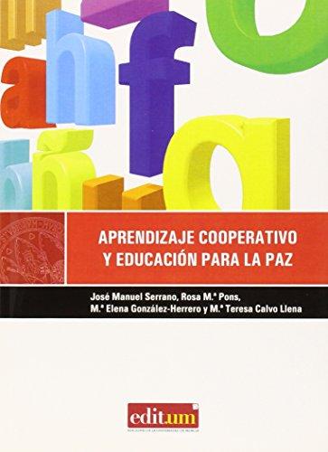 Aprendizaje Cooperativo y Educación para la Paz: Diseño de actividades en el aula de educacion infantil - 9788483719367