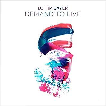 Demand to Live