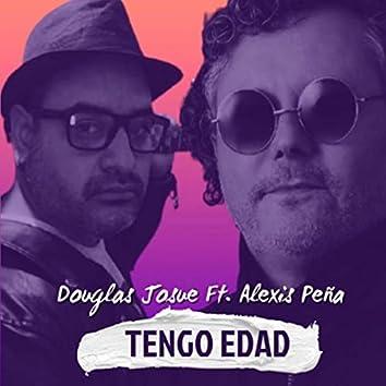 Tengo Edad (feat. Alexis Peña)