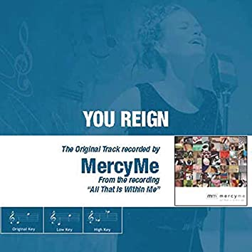 You Reign (The Original Accompaniment Track as Performed by Mercyme)