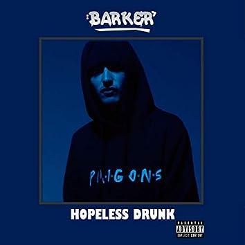 Hopeless Drunk