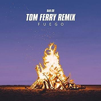 Fuego (Tom Ferry Remix)