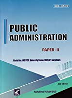Public Administration Paper - II for IAS/PCS, University Exams, UGC-NET and Others - 2/edition, 2021
