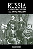 Russia in the Age of Alexander II, Tolstoy and Dostoyevsky