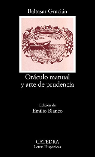Oraculo Manual y Arte de Prudencia (Letras Hispánicas, Band 395)
