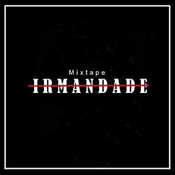 Mixtape Irmandade