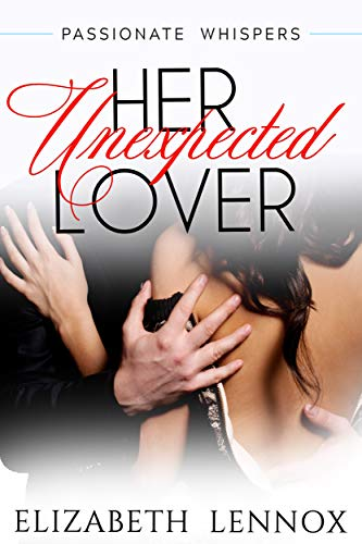 Download Her Unexpected Admirer (Passionate Whispers Book 4) (English Edition) B00P9FNWM4