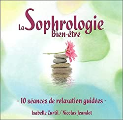 La Sophrologie Bien-Être