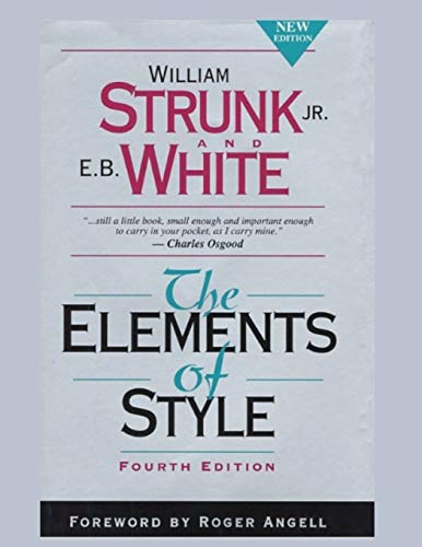 Compare Textbook Prices for The Elements of Style, Fourth Edition  ISBN 9798727621769 by Strunk Jr., William