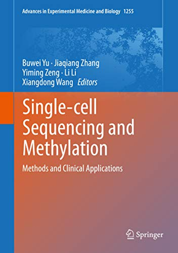 Single-cell Sequencing and Methylation: Methods and Clinical Applications (Advances in Experimental Medicine and Biology Book 1255) (English Edition)