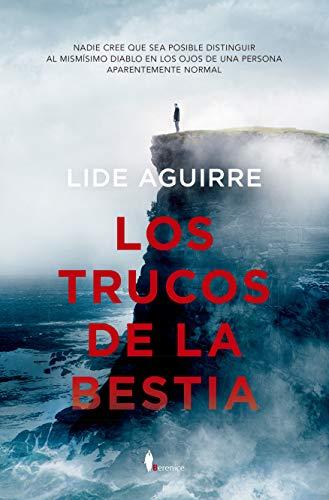 Los Trucos De La Bestia (Novela)