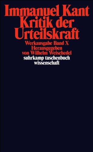 Werkausgabe, Band 10: Kritik der Urteilskraft