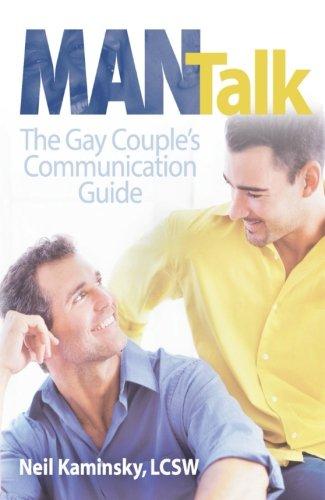 Man Talk: The Gay Couple's Communication Guide (Gay Relationships (Harrington Park Press))