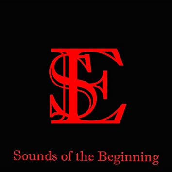 Sounds of the Beginning