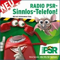 Radio PSR Sinnlos-Telefon! Best of Vol.17
