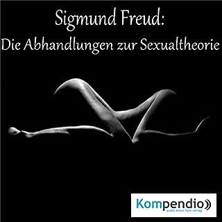 Sigmund Freud: Die Abhandlungen zur Sexualtheorie Titelbild