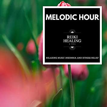 Melodic Hour - Relaxing Music Insomnia And Stress Relief
