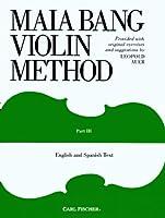 Maia Bang Violin Method - Part III: English and Spanish Text