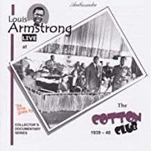 Louis Armstrong, Vol. 10: Live at the Cotton Club, 1939-1940