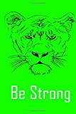Be Strong like Tiger Notebook: Animal Print Journal Notebook with Tiger, Giraffe and Dragon Scales Pattern Prints: Be Strong tiger animal Print Journal Notebook with Tiger