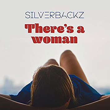 There's a woman