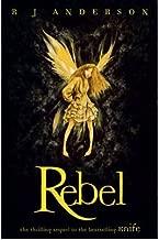 [(Rebel )] [Author: R. J. Anderson] [Jan-2010]