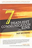 Overcoming the 7 Deadliest Communication Sins
