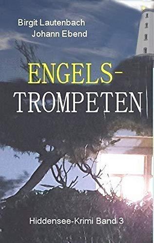 Engelstrompeten: Hiddensee-Krimi Band 3