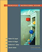 Principles of Instructional Design by Gagne, Robert M. Published by Cengage Learning 5th (fifth) edition (2004) Hardcover