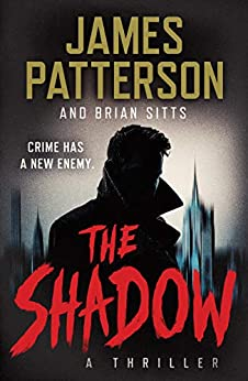The Shadow by [James Patterson, Brian Sitts]