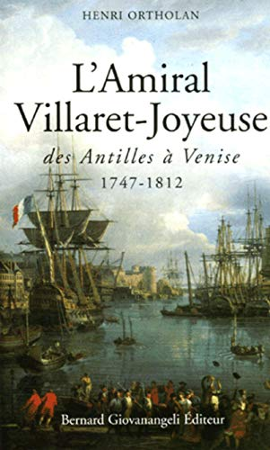 L'amiral villaret-joyeuse 1747-1812: 0 (GIOVANANGELI)
