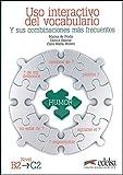 Uso interactivo del vocabulario B2-C2: Libro (Nivel B2 - C2): Vol. 2 (Material complementario - Jóvenes y adultos - Uso interactivo del vocabulario - Nivel B2-C2)