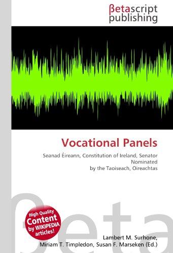 Vocational Panels: Seanad Éireann, Constitution of Ireland, Senator Nominated by the Taoiseach, Oireachtas