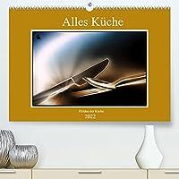 Alles Kueche - Helden der Kueche (Premium, hochwertiger DIN A2 Wandkalender 2022, Kunstdruck in Hochglanz): Kuechenhelfer fuer Haushalt oder Gastronomie wunderbar inszeniert. (Monatskalender, 14 Seiten )
