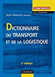Dictionnaire du transport et de la logistique - 2ème édition