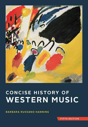 Compare Textbook Prices for Concise History of Western Music Fifth Edition Fifth Edition ISBN 9780393920666 by Hanning, Barbara Russano