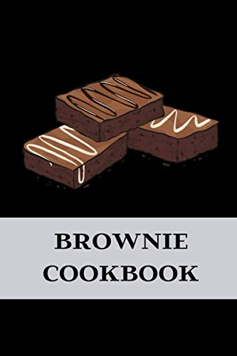 "BROWNIE COOKBOOK: blank cookbook, 6""x9""(15.24x22.86), RECETTES DE BROWNIE, Recetas de BROWNIE, Ricette BROWNIE, BROWNIE-Rezepte, ブラウニー レシピ"