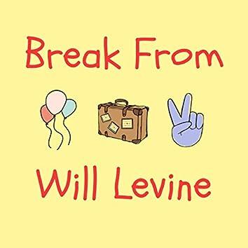 Break From