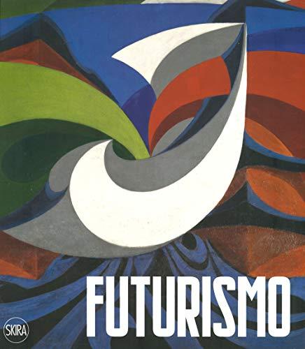 Futurismo. Ediz. a colori