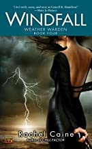 Windfall[WEATHER WARDEN BK04 WINDFALL][Mass Market Paperback]