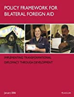 Policy Framework for Bilateral Foreign Aid