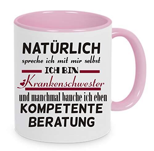 Crealuxe Natürlich spreche ich mit Mir selbst - ich Bin Krankenschwester. - Kaffeetasse mit Motiv, Bedruckte Tasse mit Sprüchen oder Bildern