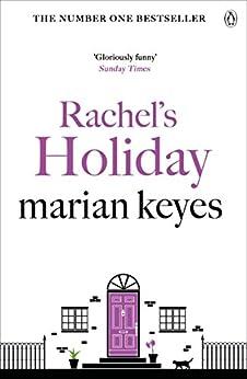 Rachel's Holiday by [Marian Keyes]