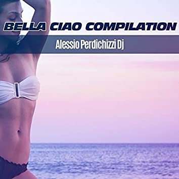 Bella Ciao Compilation