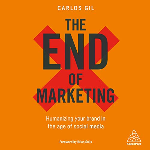 The End of Marketing cover art