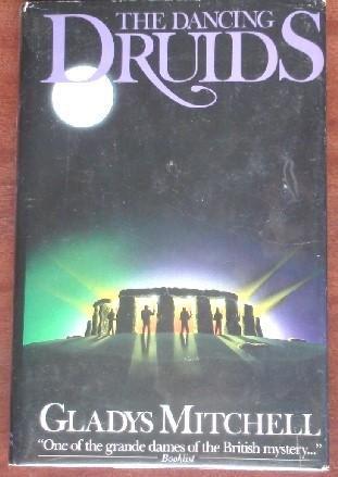 The Dancing Druids - Book #21 of the Mrs. Bradley