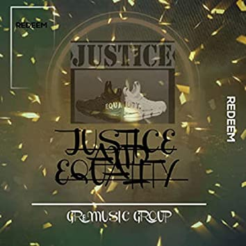 JUSTICE AND EQUALITY (DELUXE) (Marshmallow Remix)