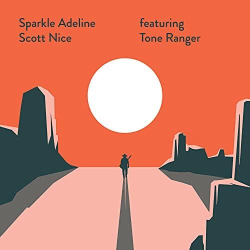 Scott Nice feat. The Tone Ranger